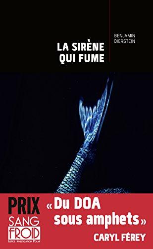 La Sirène qui fume (ROMANS POLICIER) (French Edition)