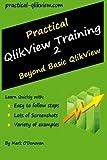 Practical Qlikview Training 2 - Beyond Basic Qlikview, Mark O'Donovan, 1495342565