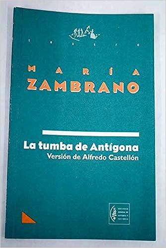 Amazon.com: La tumba de Antígona (Teatro / Sociedad General ...