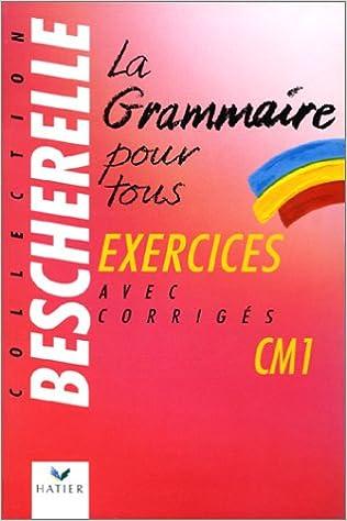 Livres gratuits La Grammaire pour tous, cahier d'exercices,  cours moyen 1ère année pdf