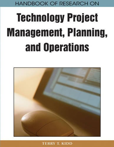 Handbook of Research on Technology Project Management, Planning, and Operations (Advances in IT Personnel and Project Management)