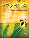 Play Praise -- Most Requested, Bk 3: 9 Piano