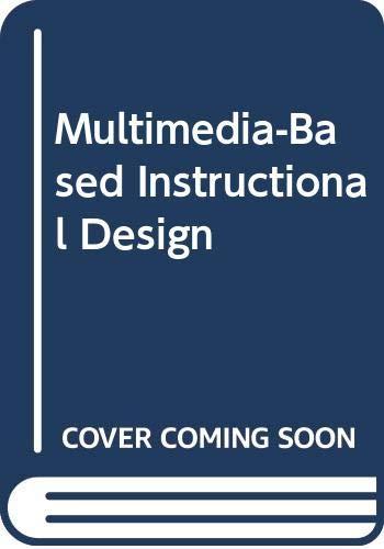Multimedia Based Instructional Design Computer Based Training Web Based Traini Lee William Owens Diana L 9780613912457 Amazon Com Books