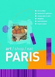 Paris (Art, Shop, Eat Paris)