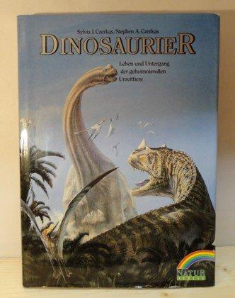 Dinosaurier. Leben und Untergang der geheimnisvollen Urzeittiere
