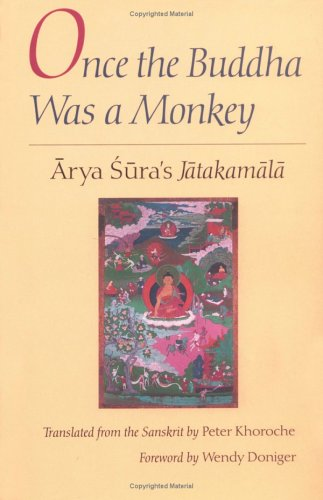 Once the Buddha Was a Monkey: Arya Sura's