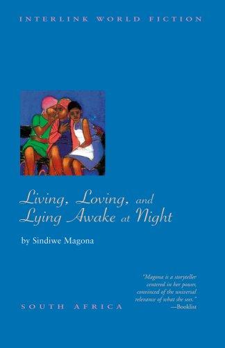 Living, Loving and Lying Awake at Night (Interlink World Fiction)
