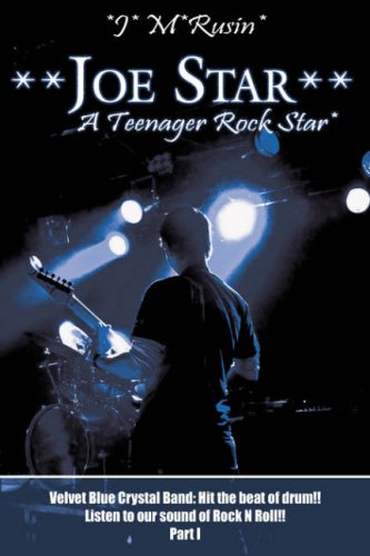 **Joe Star** A Teenager Rock Star*: Velvet Blue Crystal Band: Hit the beat of drum!!Listen to our sound of Rock N Roll!! Part 1
