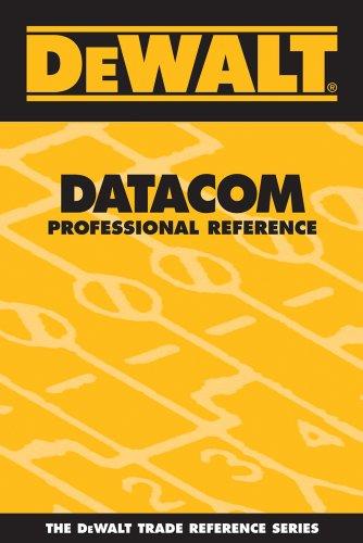 (DEWALT Datacom Professional Reference (DEWALT Series))