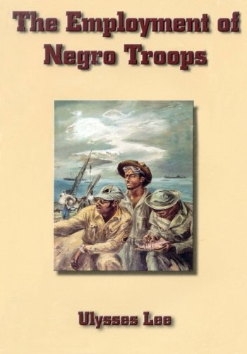 Search : The Employment of Negro Troops (United States Army in World War II)