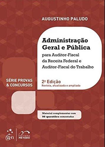 Administração Geral e Pública. AFRF e AFT - Série Provas & Concursos