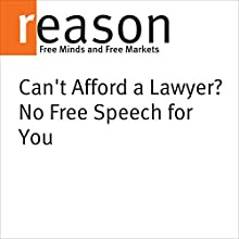 Can't Afford a Lawyer? No Free Speech for You Other by Nick Sibilia, John Kerr Narrated by Brad Rounds
