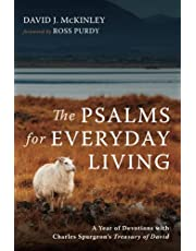 The Psalms for Everyday Living: A Year of Devotions with Charles Spurgeon's Treasury of David