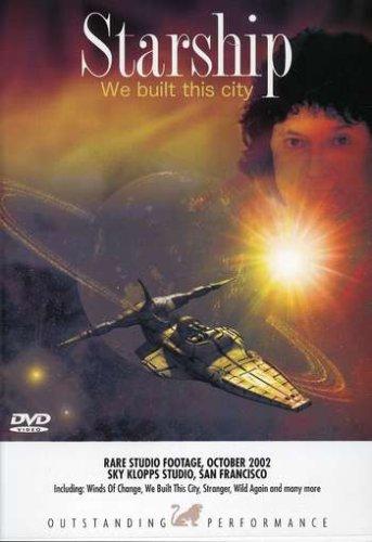 (Starship We Built This City)