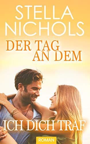 Edition Tag - Der Tag an dem ich dich traf (German Edition)