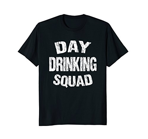 Day Drinking Squad T Shirt | Support Day Drinking Tee