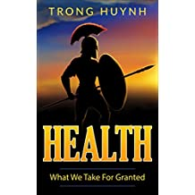 Health: What We Take For Granted
