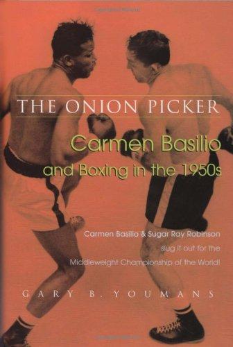 Carmen Basilio Boxer (The Onion Picker)