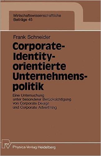 Corporate-Identity-orientierte Unternemenspolitik (Wirtschaftswissenschaftliche Beiträge)