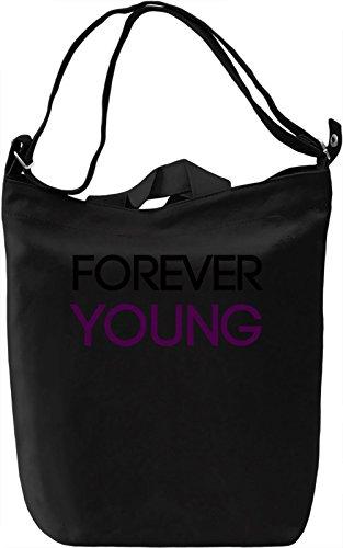 Forever Young Borsa Giornaliera Canvas Canvas Day Bag  100% Premium Cotton Canvas  DTG Printing 