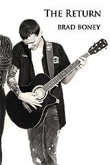The Return by Brad Boney (2013-07-05) Paperback