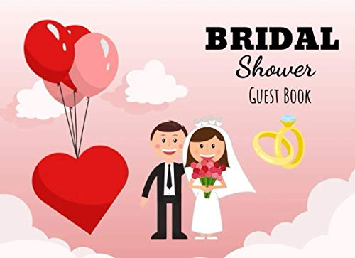 Bridal Shower Guest Book: Cute Wedding Memory Book For Couples, Flower Themed Gifts For Bride And Groom From Parents