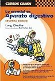 img - for LO ESENCIAL DEL APARATO DIGESTIVO (2  ED.) (CURSOS CRASH). El Precio Es En Dolares. book / textbook / text book