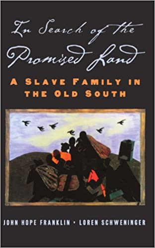 In search of the promised land a slave family in the old south new in search of the promised land a slave family in the old south new narratives in american history 1st edition fandeluxe