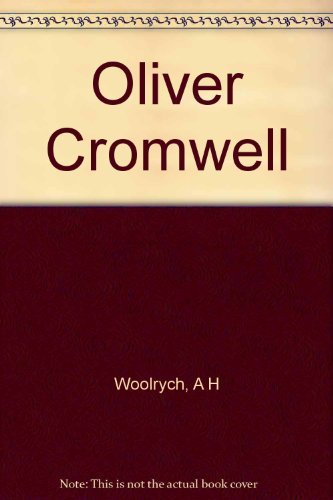 Oliver Cromwell, (The Clarendon biographies)