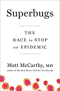 Book Cover: Superbugs: The Race to Stop an Epidemic