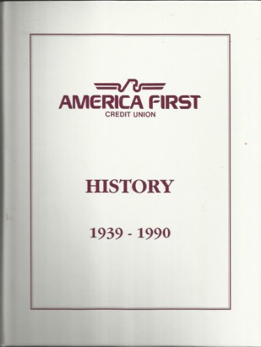 America First Credit Union History 1939 1990