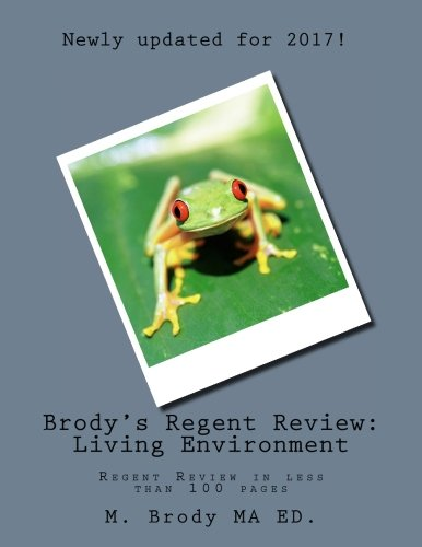 Brody's Regent Review: Living Environment: Regent Review in less than 100 pages