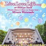 Live Love Life 2013 at 日比谷野音~美里祭り 春のハッピーアワー~