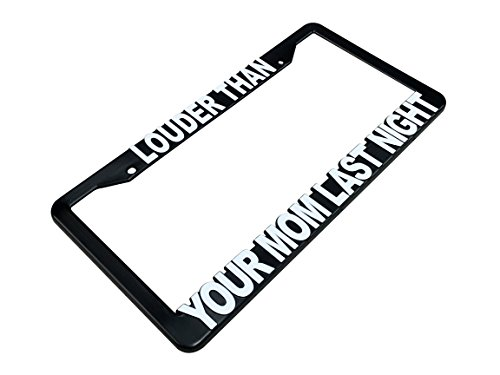 louder-than-your-mom-license-plate-frame-black