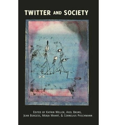 Download [(Twitter and Society)] [Author: Katrin Weller] published on (November, 2013) ebook