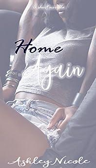 Home Again by [., AshleyNicole]