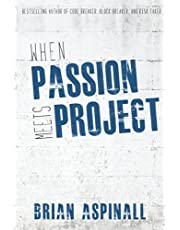 When Passion Meets Project