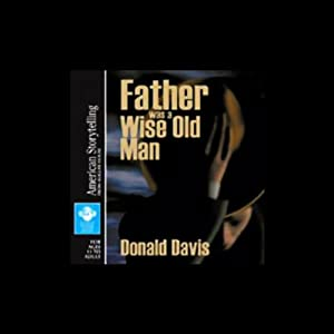 Father was a Wise Old Man Audiobook
