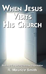 When Jesus Visits His Church