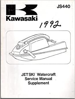1984-1992 kawasaki jet ski js440 service manual supplement 99924-1091-53  (675): manufacturer: amazon com: books