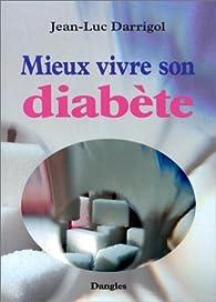 Mieux vivre son diabète par Jean-Luc Darrigol