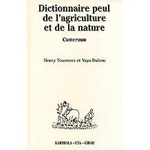 dictionnaire peul de l'agriculture et de la nature(cameroun)