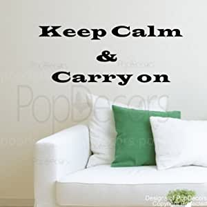 PopDecors - Keep Calm & Carry on- words quote phrase - inspirational quote wall decals quote decals wall stickers quotes inspirational quotes decals lyrics famous quotes wall decals nursery rhyme
