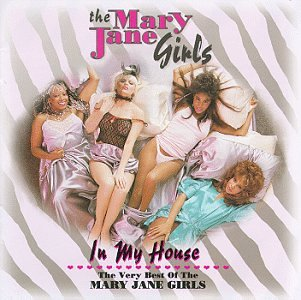 Mary jane girls in my house best pic 7