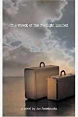 The Wreck of the Twilight Limited Hardcover