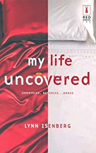 My Life Uncovered (Red Dress Ink)