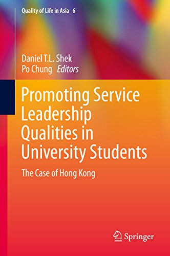 Download Promoting Service Leadership Qualities in University Students: The Case of Hong Kong (Quality of Life in Asia) Pdf