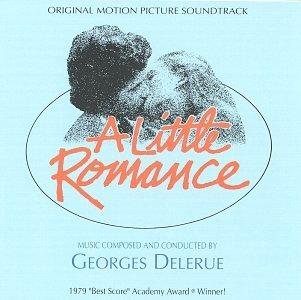 A Little Romance: Original Motion Picture Soundtrack