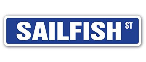 SAILFISH Street Sign fishing fish sport boat ship | Indoor/Outdoor | 18