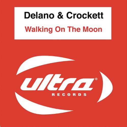 Walking On the Moon (Delano & Crockett's Grand Club (Crockett Club)